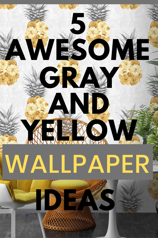 gray and yellow wallpaper